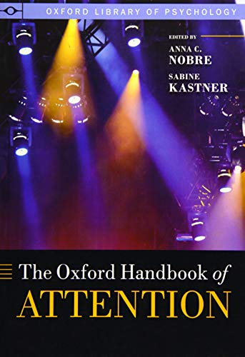 The Oxford Handbook of Attention (Oxford Library of Psychology) von OUP Oxford