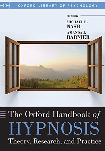 The Oxford Handbook of Hypnosis (Oxford Handbooks) von OUP Oxford