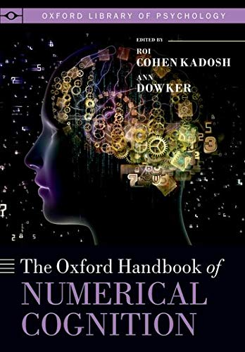 Oxford Handbook of Numerical Cognition (Oxford Library of Psychology) von OUP Oxford