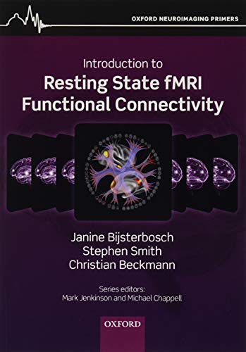 An Introduction to Resting State fMRI Functional Connectivity (Oxford Neuroimaging Primers) von Oxford University Press