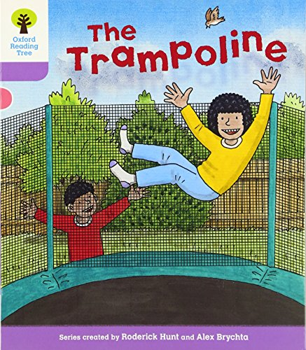 Oxford Reading Tree: Level 1+: Decode and Develop: The Trampoline von Oxford University Press