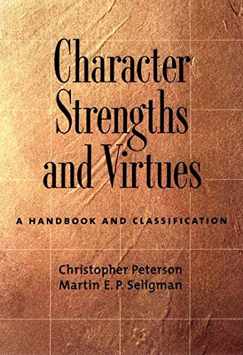 Character Strengths and Virtues: A Handbook and Classification von OUP USA