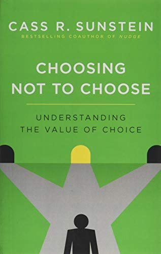 Choosing Not to Choose von OUP USA