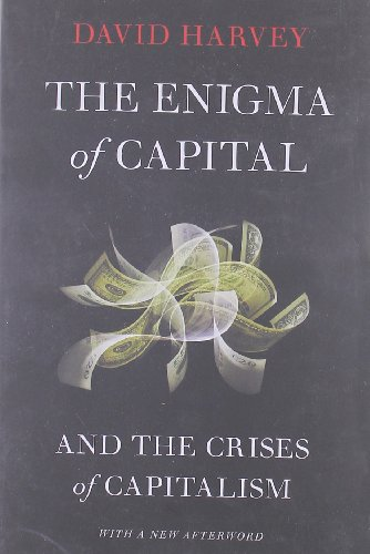The Enigma of Capital: And the Crises of Capitalism von OXFORD UNIV PR