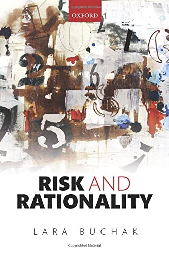 Risk and Rationality von Oxford University Press, USA