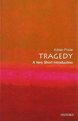 Tragedy: A Very Short Introduction (Very Short Introductions) von Oxford Univ Pr