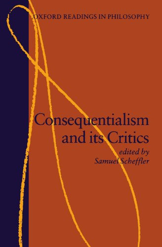 Consequentialism And Its Critics (Oxford Readings In Philosophy) von Oxford University Press, U.S.A.
