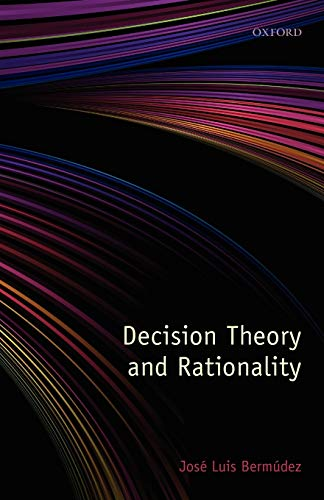 Decision Theory and Rationality von Oxford University Press, U.S.A.