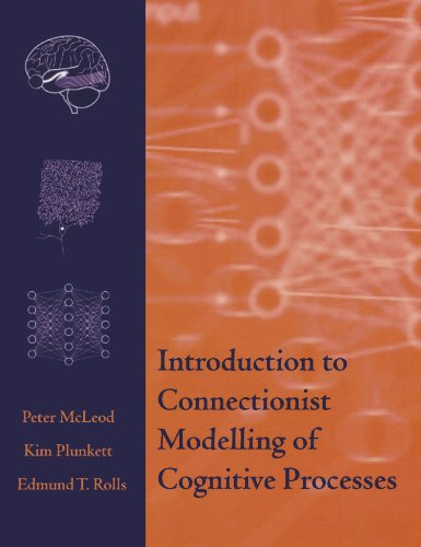 Introduction To Connectionist Modelling Of Cognitive Processes (Monographs) von Oxford University Press, U.S.A.