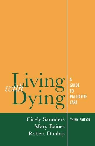 Living With Dying: A Guide for Palliative Care (Oxford Medical Publications): A Guide to Palliative Care von Oxford University Press, U.S.A.