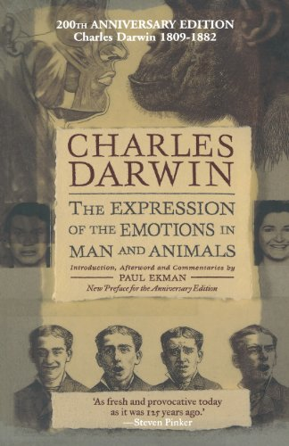The Expression of the Emotions in Man and Animals, Anniversary Edition von Oxford University Press, U.S.A.
