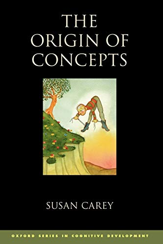 The Origin of Concepts (Oxford Series in Cognitive Development) von Oxford University Press, U.S.A.