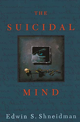 The Suicidal Mind von Oxford University Press, U.S.A.