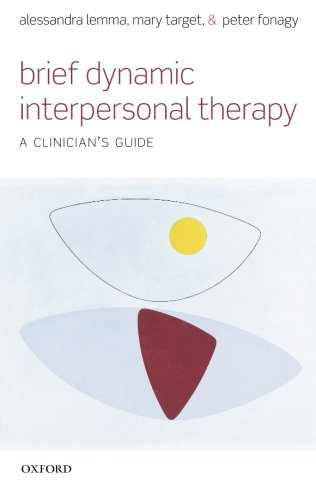 Brief Dynamic Interpersonal Therapy: A Clinician's Guide von Oxford University Press, USA