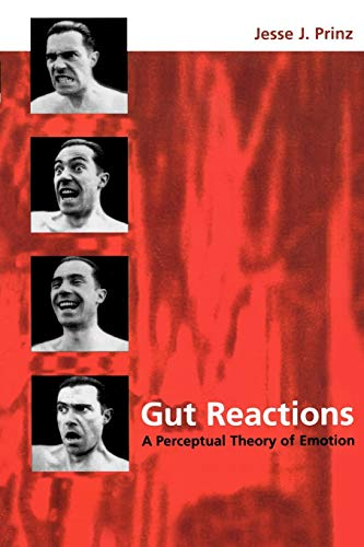 Gut Reactions: A Perceptual Theory of Emotion (Philosophy of Mind) von Oxford University Press, USA