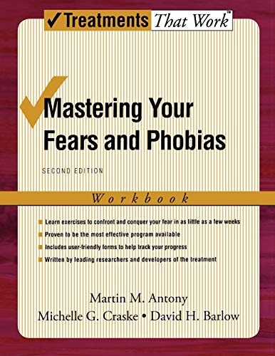 Mastering Your Fears and Phobias: Second Edition (Treatments That Work) von Oxford University Press, USA