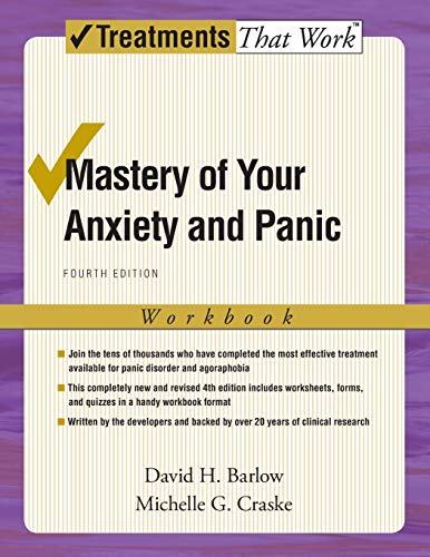 Mastery of Your Anxiety and Panic: Fourth Edition (Treatments That Work) von Oxford University Press, USA