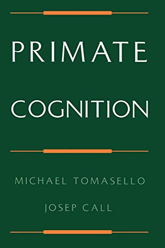 Primate Cognition von Oxford University Press, USA