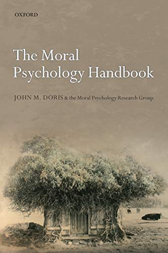 The Moral Psychology Handbook von Oxford University Press, USA