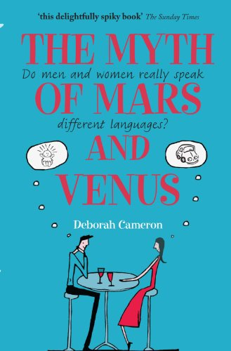 The Myth of Mars and Venus: Do Men and Women Really Speak Different Languages? von Oxford University Press, USA