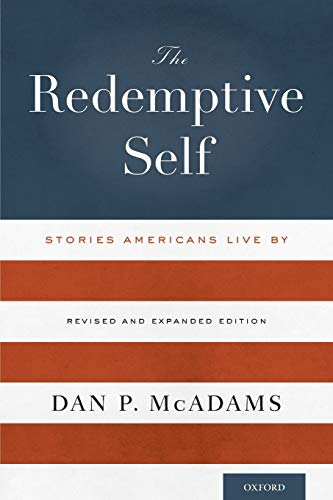 The Redemptive Self: Stories Americans Live By - Revised And Expanded Edition von Oxford University Press, Usa