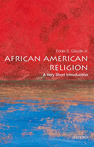 African American Religion: A Very Short Introduction (Very Short Introductions) von Oxford University Press