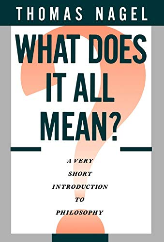 What Does It All Mean?: A Very Short Introduction to Philosophy von Oxford University Press Inc