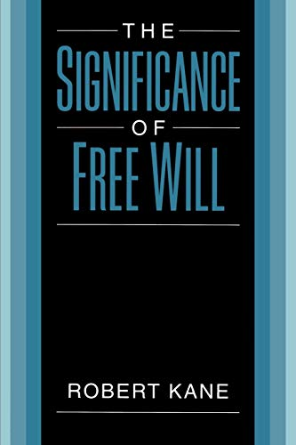 SIGNIFICANCE OF FREE WILL von Oxford University Press USA