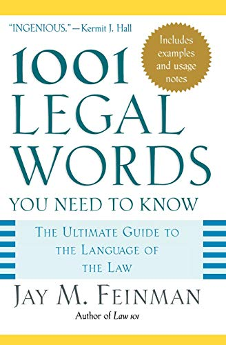 1001 Legal Words You Need to Know: The Ultimate Guide to the Language of the Law von Oxford University Press