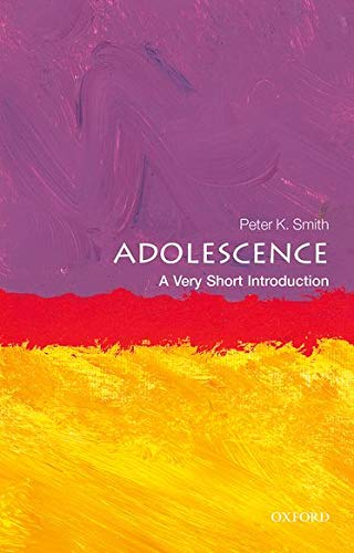Adolescence: A Very Short Introduction (Very Short Introductions) von Oxford University Press
