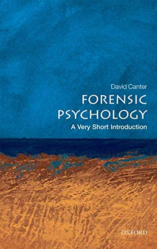 Forensic Psychology: A Very Short Introduction (Very Short Introductions) von Oxford University Press