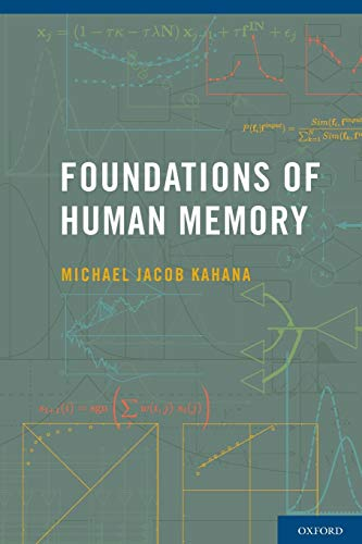 Foundations of Human Memory von Oxford University Press