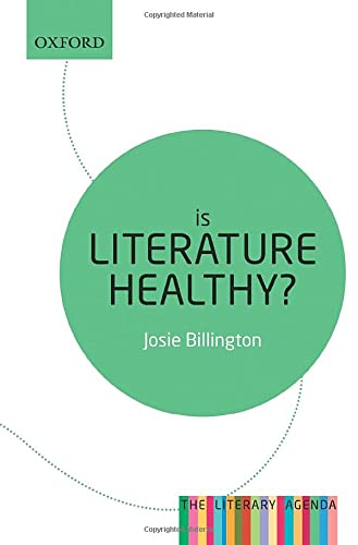 Is Literature Healthy? (Literary Agenda) von Oxford University Press