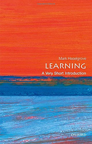 Learning: A Very Short Introduction (Very Short Introductions) von Oxford University Press