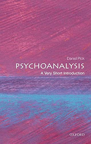 Psychoanalysis: A Very Short Introduction (Very Short Introductions) von Oxford University Press