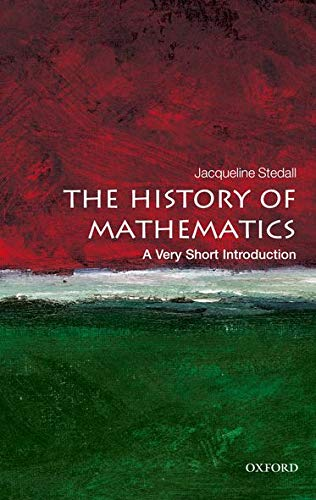 The History of Mathematics: A Very Short Introduction (Very Short Introductions) von Oxford University Press