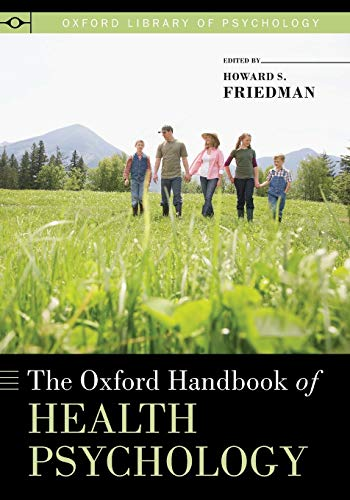 The Oxford Handbook of Health Psychology (Oxford Library of Psychology) von Oxford University Press