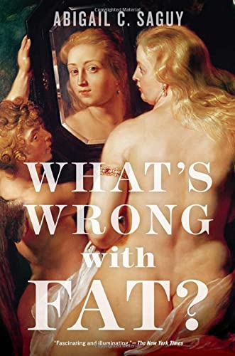 What's Wrong with Fat? von Oxford University Press