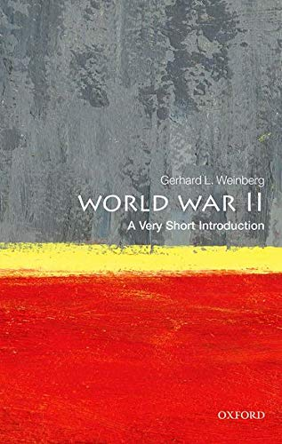 World War II: A Very Short Introduction (Very Short Introductions) von Oxford University Press