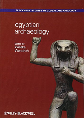 Egyptian Archaeology (Blackwell Studies in Global Archaeology) von Wiley-Blackwell