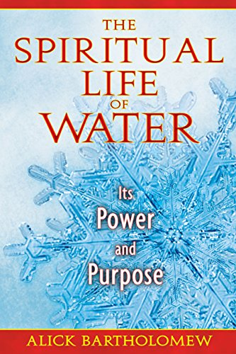 The Spiritual Life of Water: Its Power and Purpose von Park Street Press
