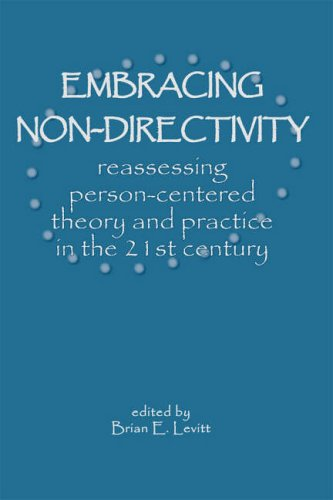 Embracing Non-Directivity: Reassessing Person-centred Theory and Practice in the 21st Century von PCCS Books