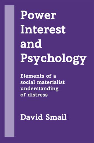 Power, Interest and Psychology: Elements of a Social Materialist Understanding of Distress von PCCS Books