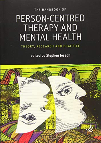 The Handbook of Person-Centred Therapy and Mental Health: Theory, research and practice (Person-Centred Psychopathology) von PCCS Books