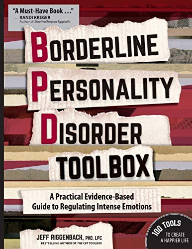 Borderline Personality Disorder Toolbox: A Practical Evidence-Based Guide to Regulating Intense Emotions von PESI Publishing & Media