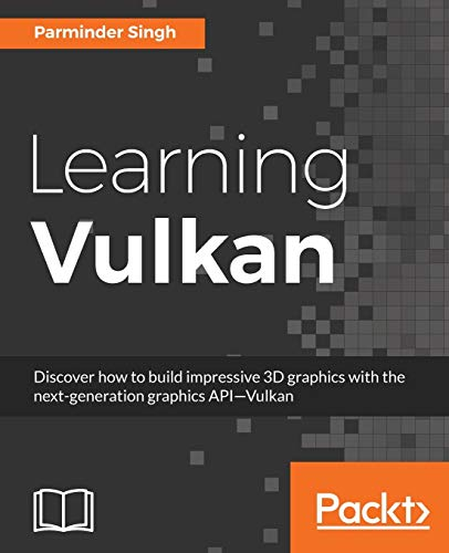 Learning Vulkan (English Edition) von Packt Publishing