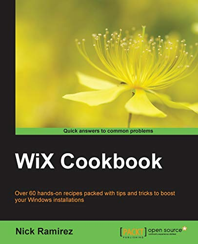 WiX Cookbook (English Edition) von Packt Publishing
