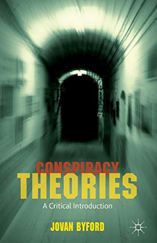 Conspiracy Theories: A Critical Introduction von Palgrave Macmillan