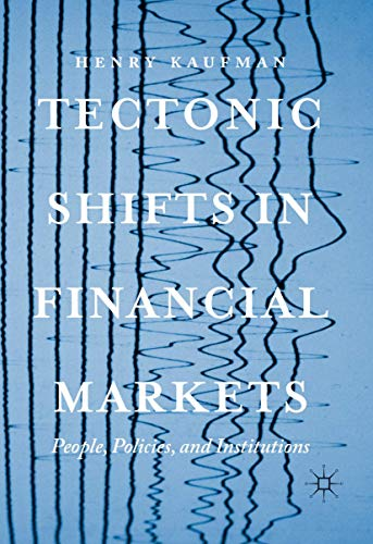 Tectonic Shifts in Financial Markets: People, Policies, and Institutions von Palgrave Macmillan