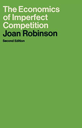 The Economics of Imperfect Competition (Joan Robinson) von Palgrave Macmillan